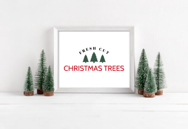 Fresh Cut Christmas Trees Free Printable