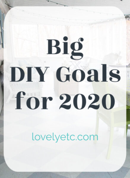 Big DIY goals for 2020