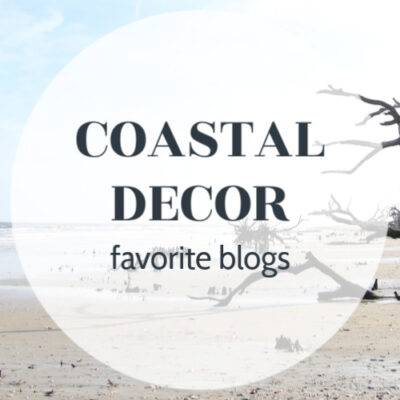8 Coastal Decor Blogs You Need to Know About