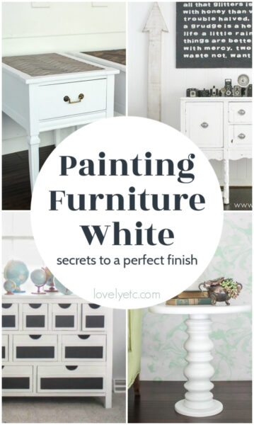 Painting Furniture White Secrets To The Perfect Finish Lovely Etc