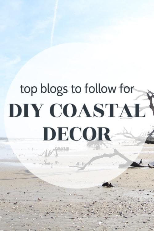 tops blogs to follow for diy coastal decor