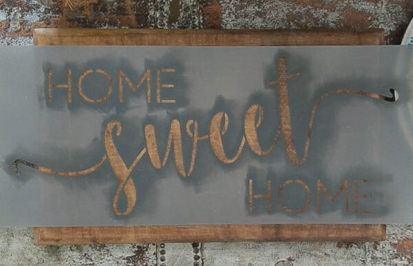 home sweet home stencil on wood sign