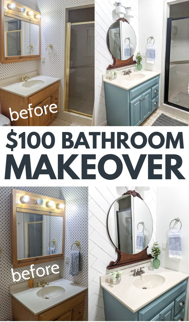 Collage of bathroom before and after photos with test saying $100 Bathroom Makeover.