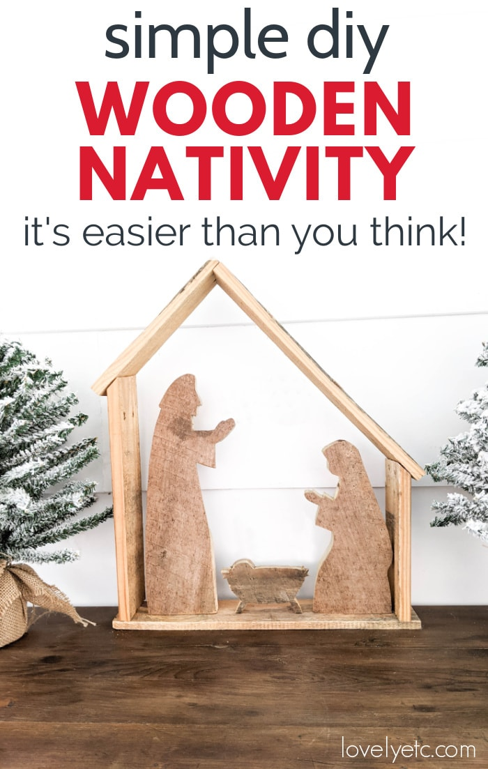 DIY rustic wood nativity set against with wall with text: Simple diy wooden nativity, it's easier than you think.