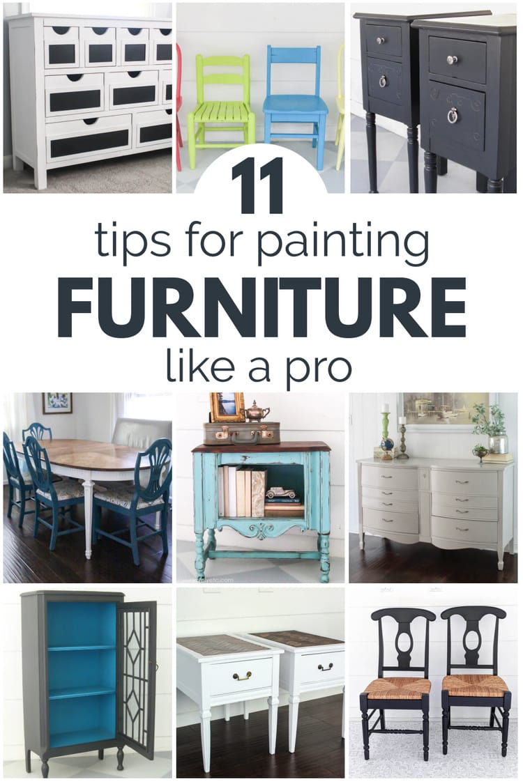 collage of painted furniture with text: 11 tips for painting furniture like  a pro.