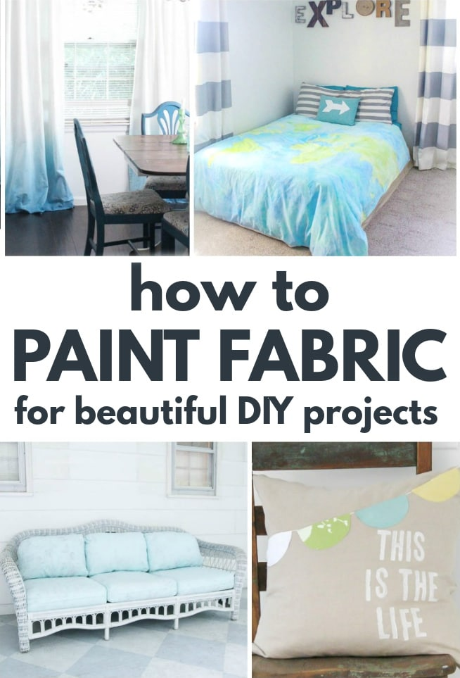 collage of painted fabric projects: ombre curtains, world map duvet cover, painted couch cushions, painted pillow. With text: how to paint fabric for beautiful diy projects.