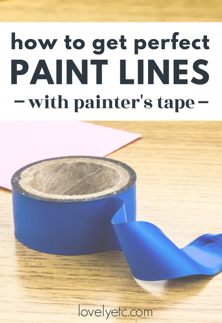 roll of blue painters tape with text: how to get perfect paint lines with painters tape.