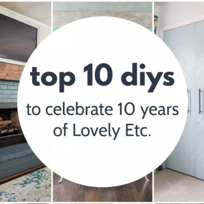 Top 10 DIY Projects from the Past 10 Years