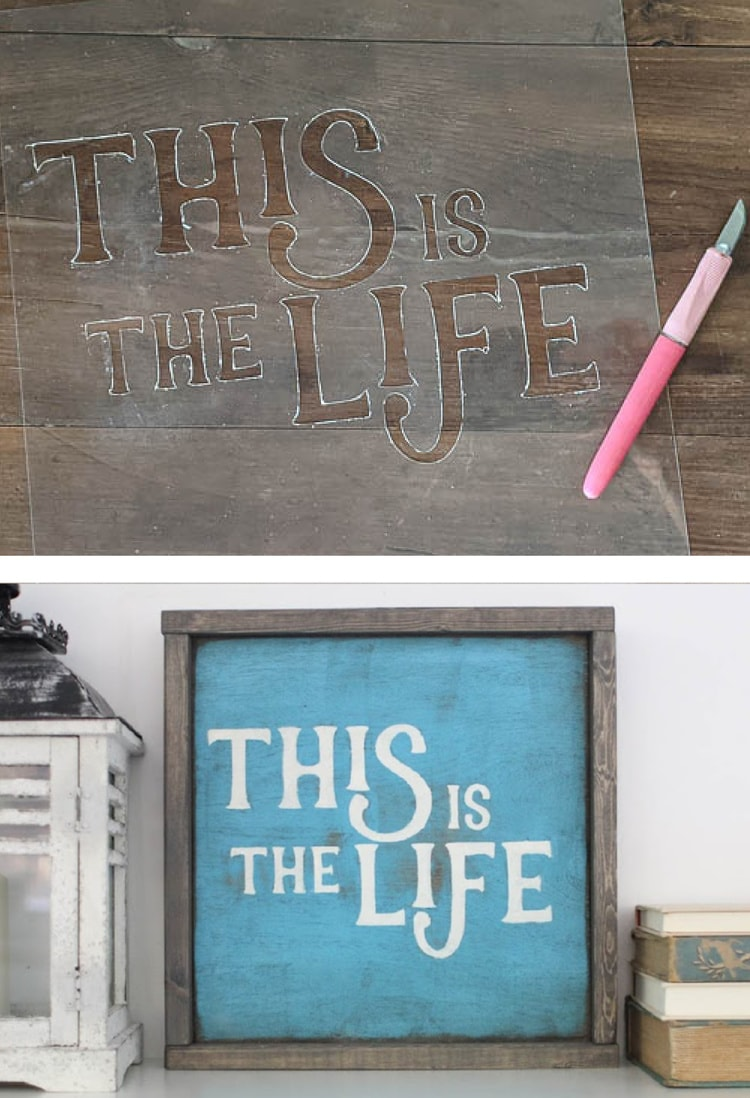 """DIY stencil of the words """"This is the Life"""" and completed wooden sign made using this stencil."""