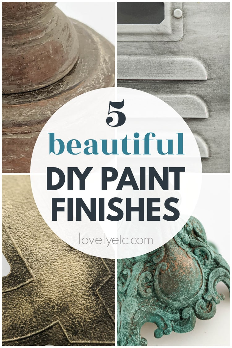 Collage of diy paint finishes with text: 5 beautiful diy paint finishes.